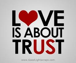 love - love is about trust